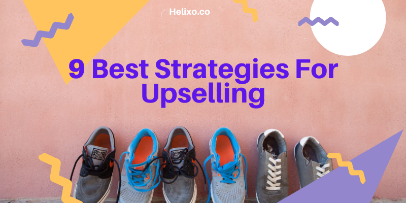 9 Best Upselling Strategies